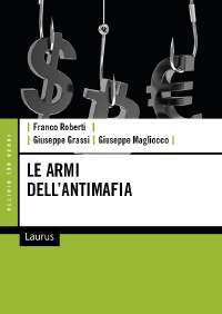 LE ARMI DELL'ANTIMAFIA