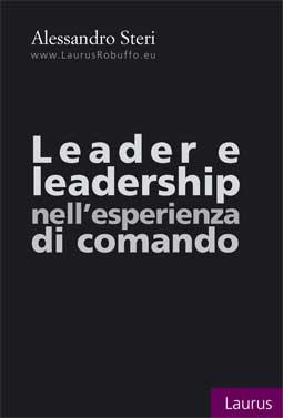 LEADER E LEADERSHIP NELL'ESPERIENZA DI COMANDO – EBOOK