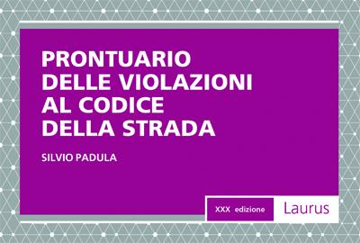 PRONTUARIO DELLE VIOLAZIONI AL CODICE DELLA STRADA