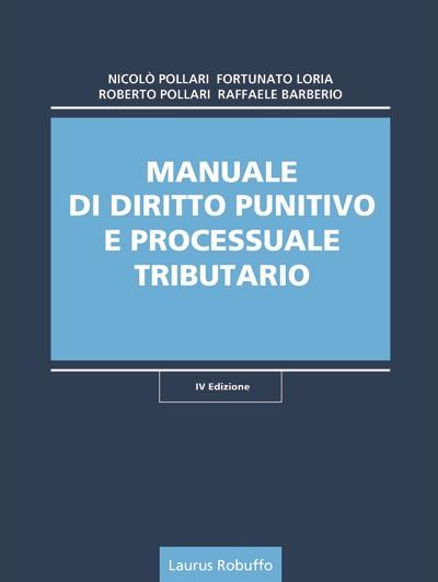 MANUALE DI DIRITTO PUNITIVO E PROCESSUALE TRIBUTARIO
