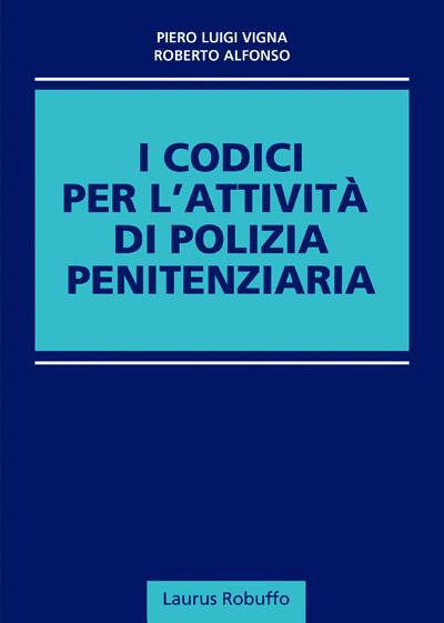 I CODICI PER L'ATTIVITA' DI POLIZIA PENITENZIARIA