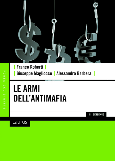 ARMI DELL'ANTIMAFIA (LE)