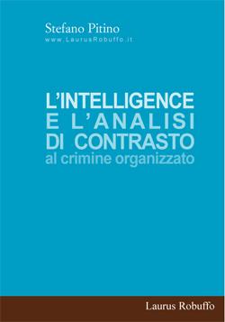 L'INTELLIGENCE E L'ANALISI DI CONTRASTO AL CRIMINE ORGANIZZATO