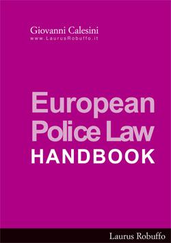 EUROPEAN POLICE LAW • HANDBOOK