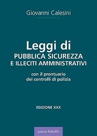 M2_Leggi_di_pubblica_sicurezza_e_illeciti_amministrativi_Giovanni_Calesini_XXX_edizione_200x280