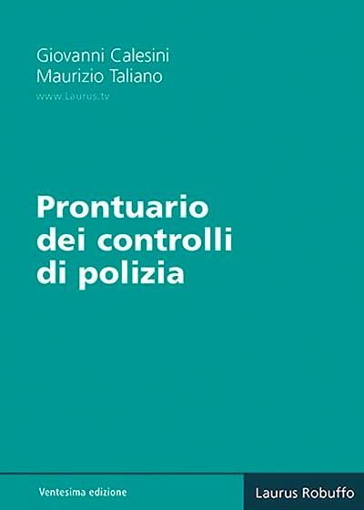 N6_XX_Prontuario_dei_controlli_di_polizia_Giovanni_Calesini_Maurizio_Taliano_copertina400x560pixel